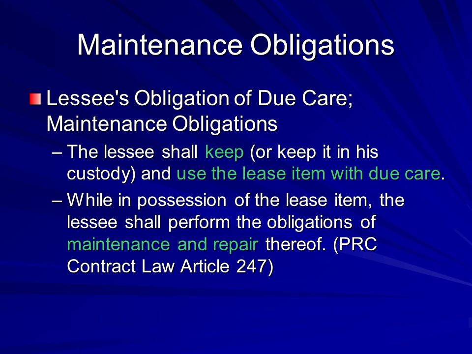 Maintenance Obligations