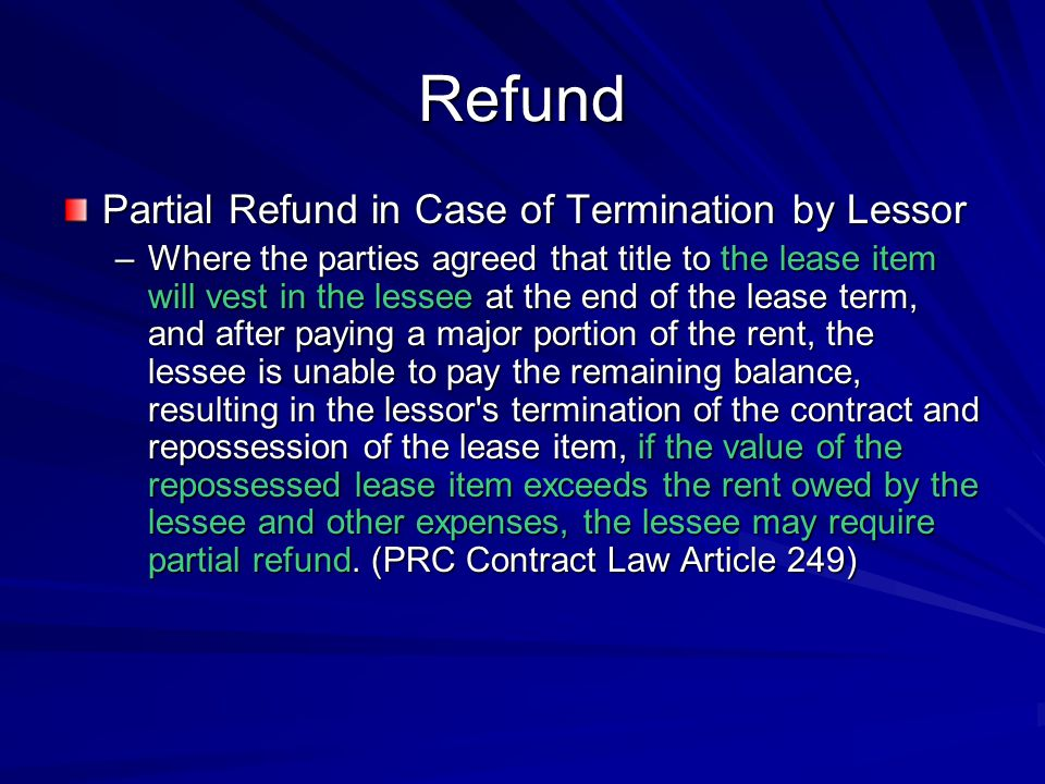 Refund Partial Refund in Case of Termination by Lessor