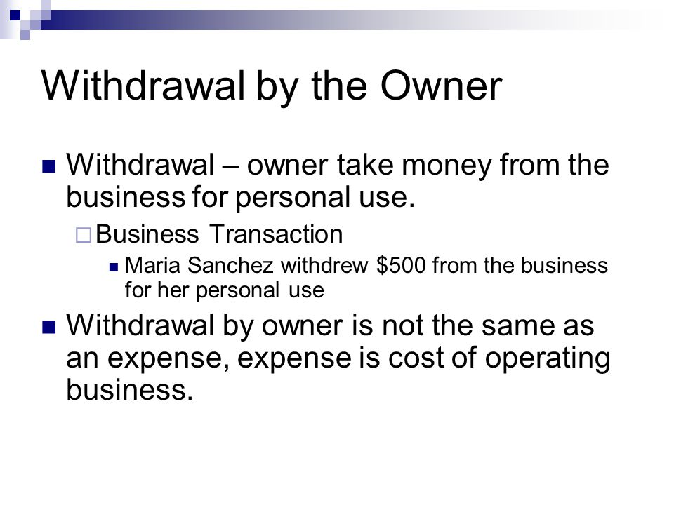 Withdrawal by the Owner