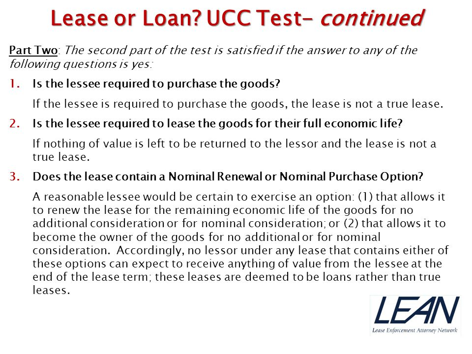 Lease or Loan UCC Test- continued