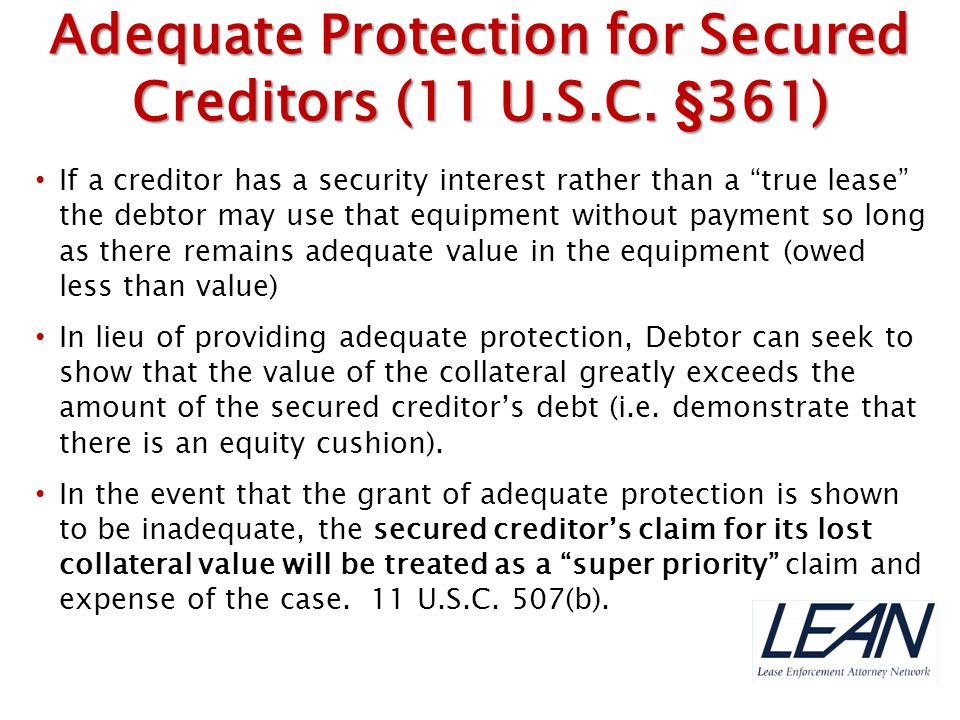 Adequate Protection for Secured Creditors (11 U.S.C. §361)