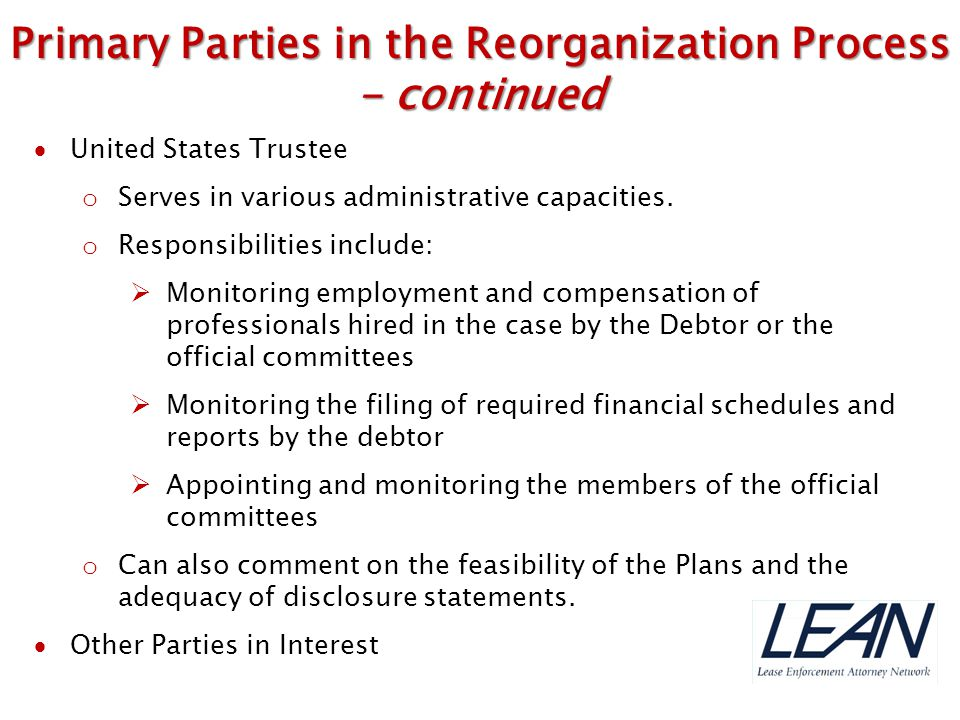 Primary Parties in the Reorganization Process