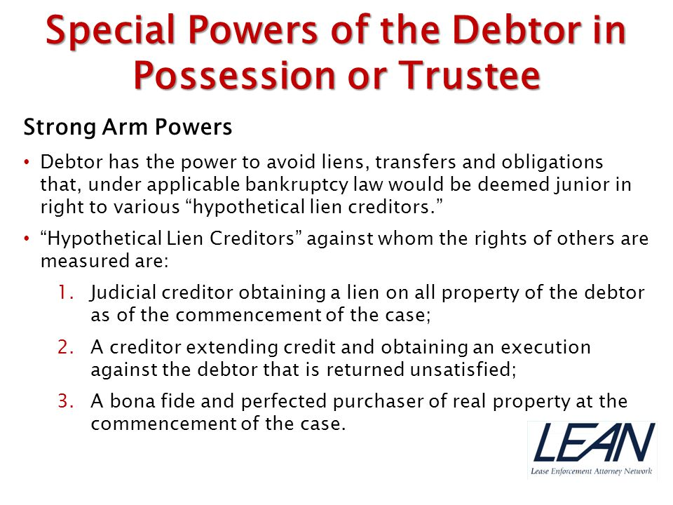 Special Powers of the Debtor in Possession or Trustee