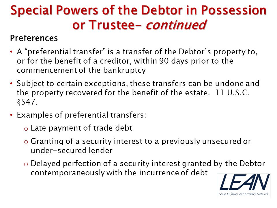 Special Powers of the Debtor in Possession or Trustee- continued