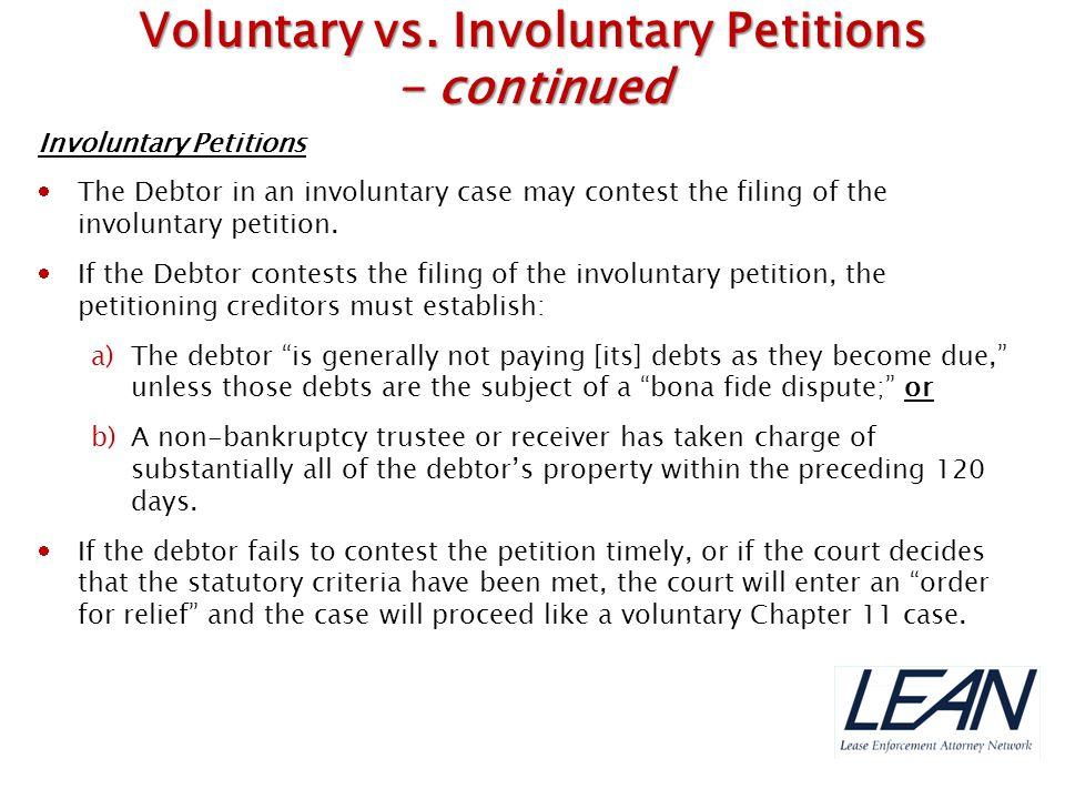 Voluntary vs. Involuntary Petitions
