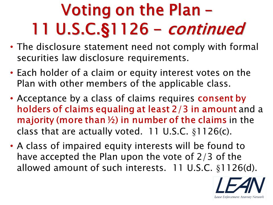 Voting on the Plan – 11 U.S.C.§1126 - continued