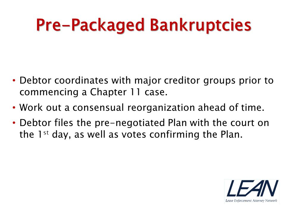 Pre-Packaged Bankruptcies