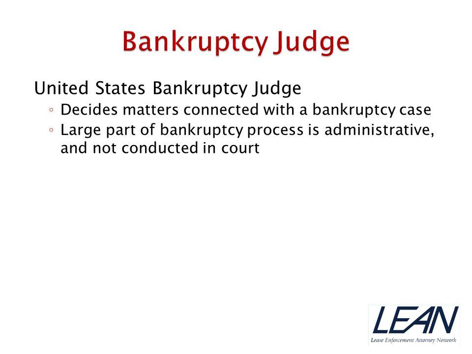Bankruptcy Judge United States Bankruptcy Judge