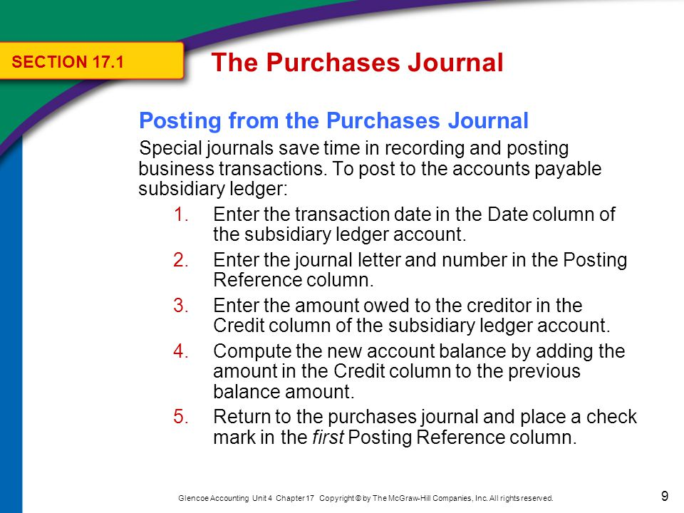 The Purchases Journal Posting from the Purchases Journal SECTION 17.1