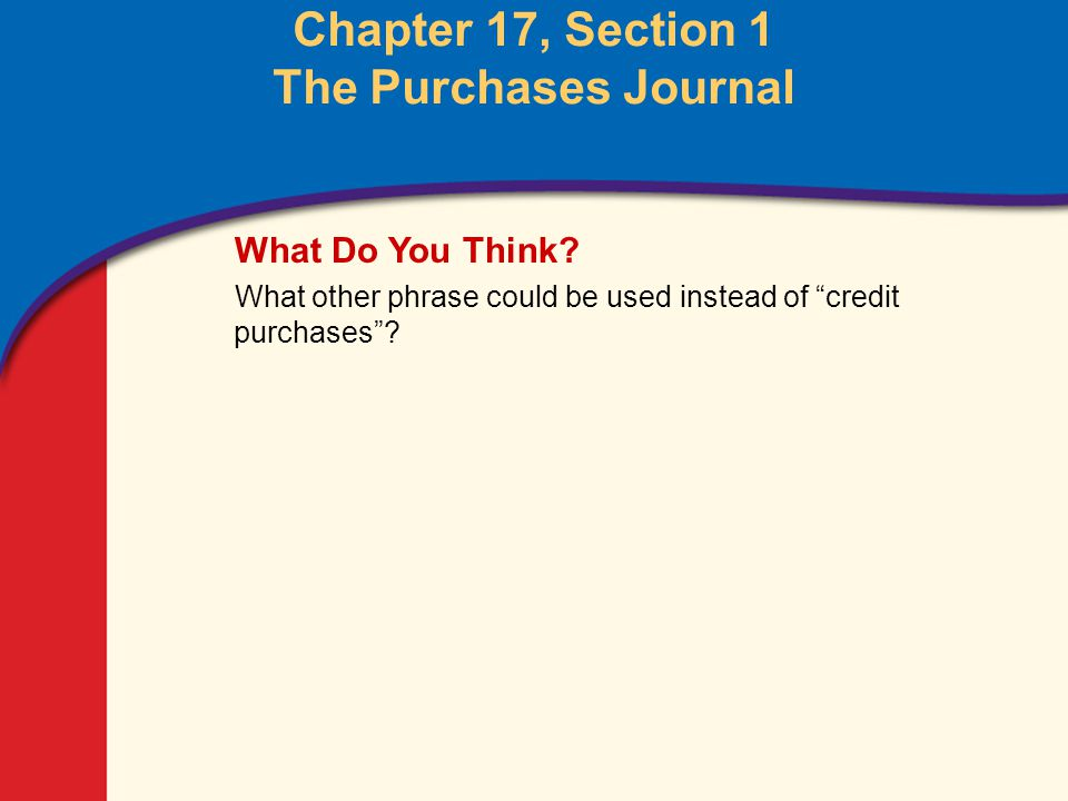 The Purchases Journal Main Idea You Will Learn