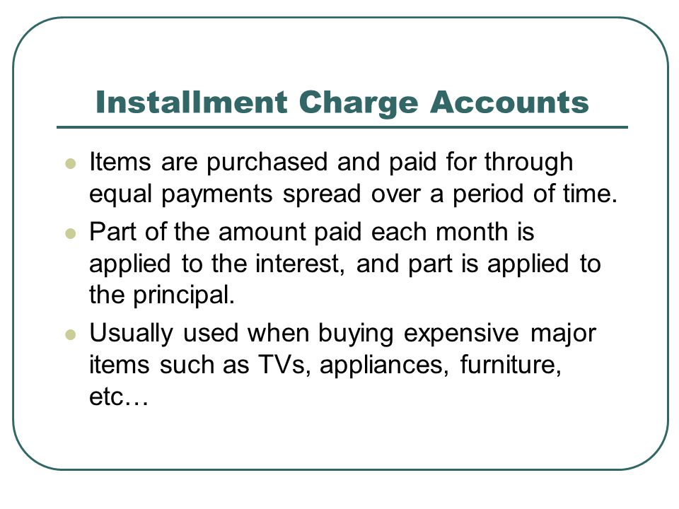 Installment Charge Accounts