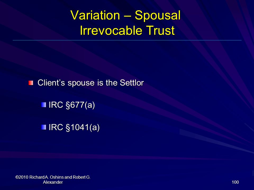 Variation – Spousal Irrevocable Trust
