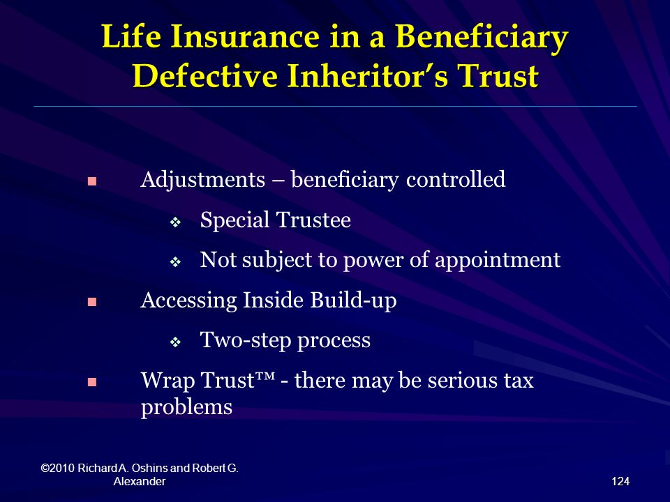 Life Insurance in a Beneficiary Defective Inheritor's Trust