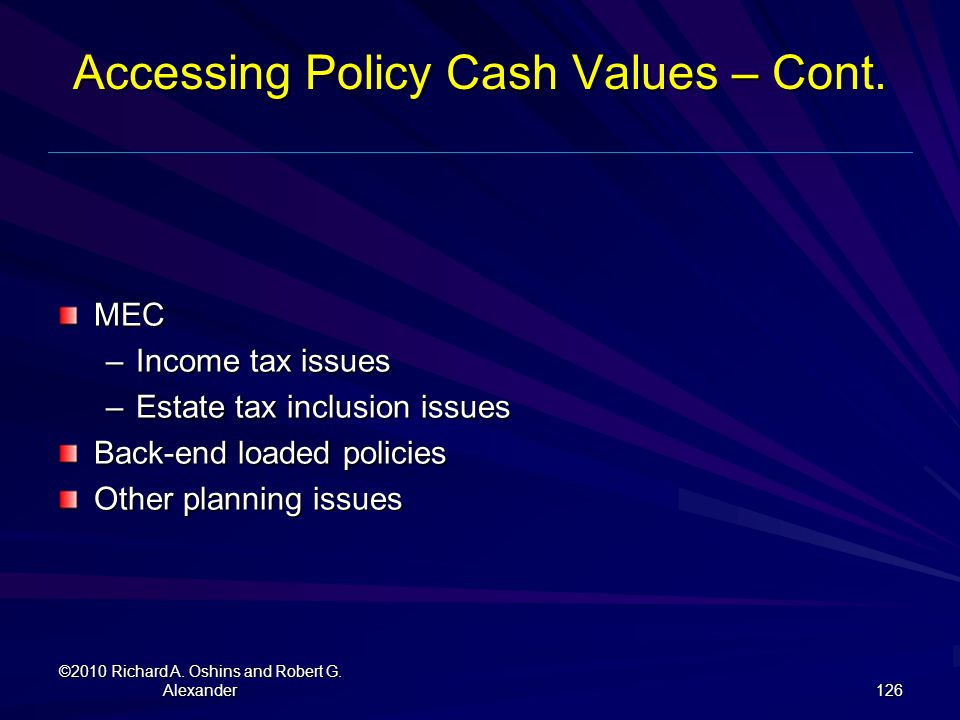 Accessing Policy Cash Values – Cont.