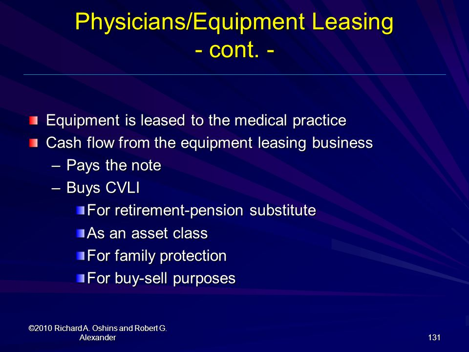 Physicians/Equipment Leasing - cont. -