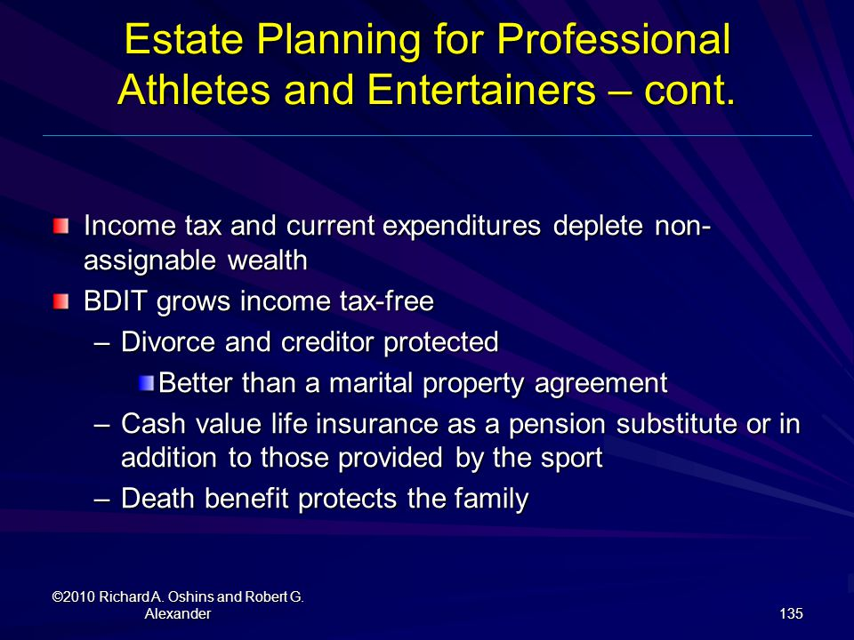Estate Planning for Professional Athletes and Entertainers – cont.