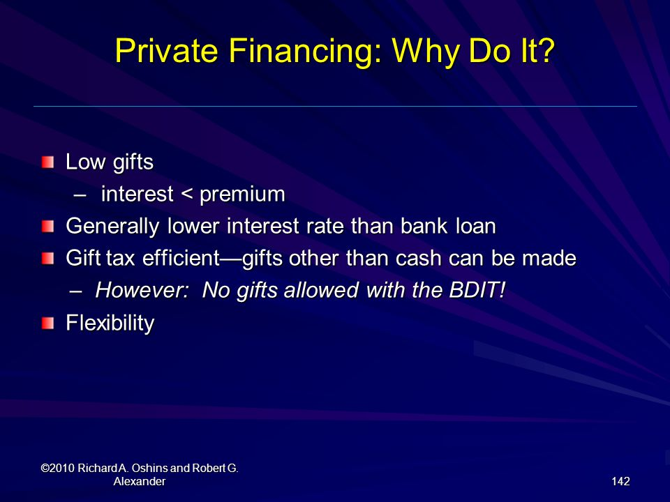 Private Financing: Why Do It