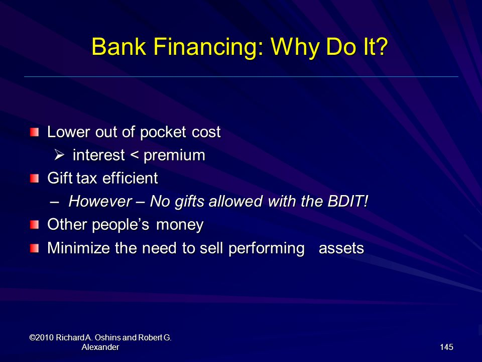 Bank Financing: Why Do It