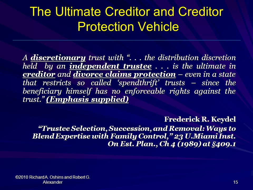 The Ultimate Creditor and Creditor Protection Vehicle