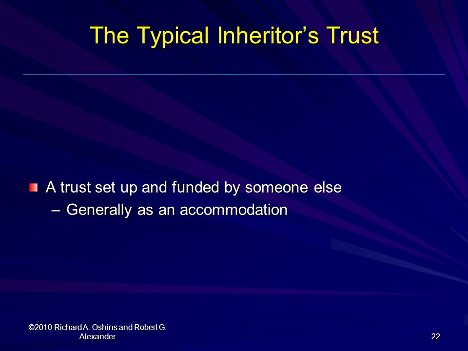 The Typical Inheritor's Trust