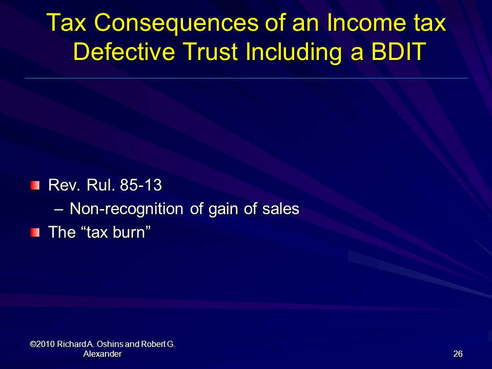 Tax Consequences of an Income tax Defective Trust Including a BDIT