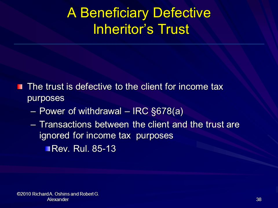 A Beneficiary Defective Inheritor's Trust