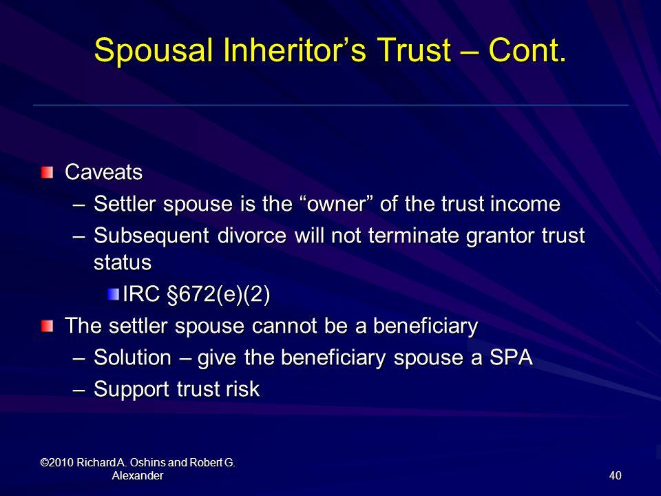 Spousal Inheritor's Trust – Cont.
