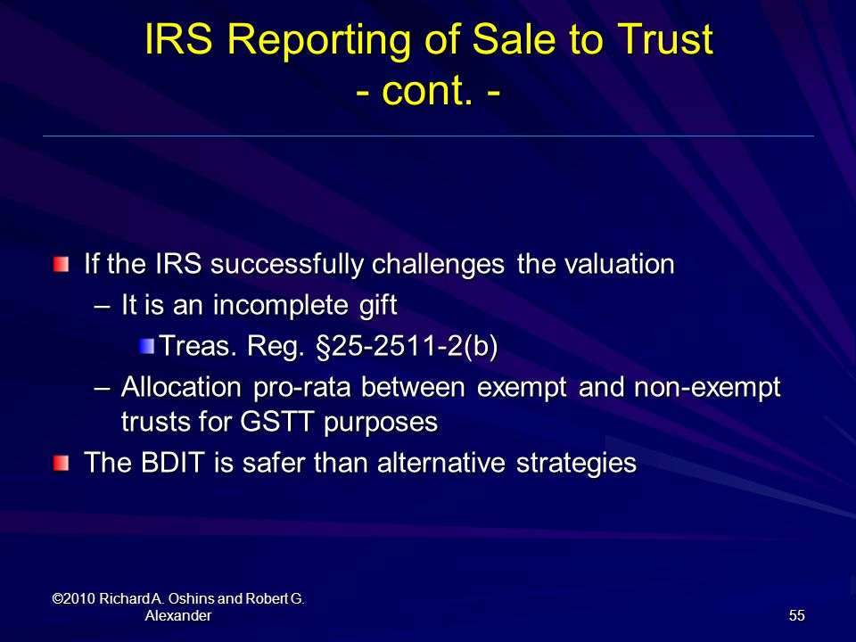 IRS Reporting of Sale to Trust - cont. -