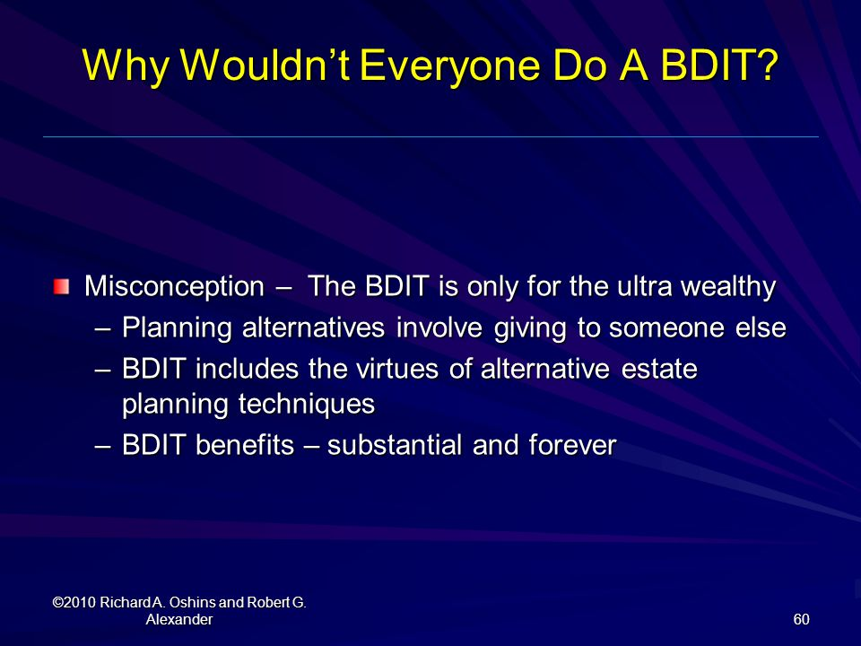 Why Wouldn't Everyone Do A BDIT