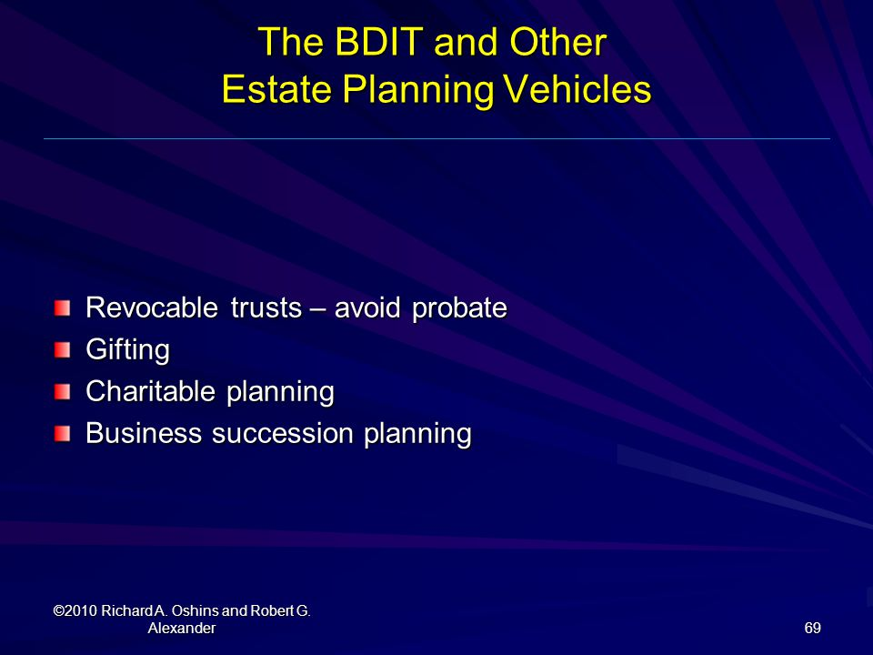 The BDIT and Other Estate Planning Vehicles