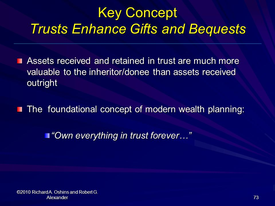 Key Concept Trusts Enhance Gifts and Bequests
