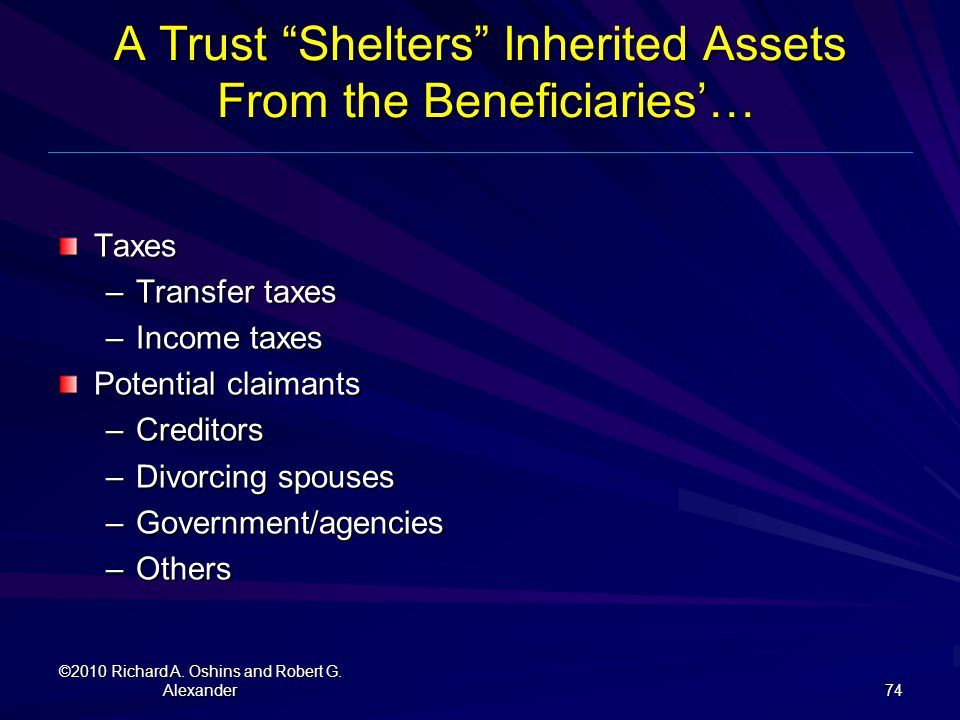A Trust Shelters Inherited Assets From the Beneficiaries'…