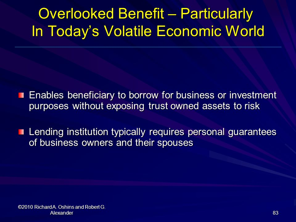 Overlooked Benefit – Particularly In Today's Volatile Economic World