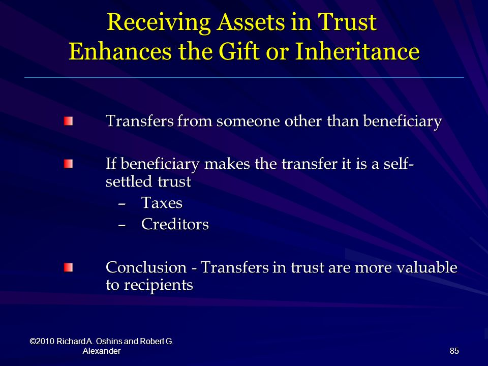 Receiving Assets in Trust Enhances the Gift or Inheritance