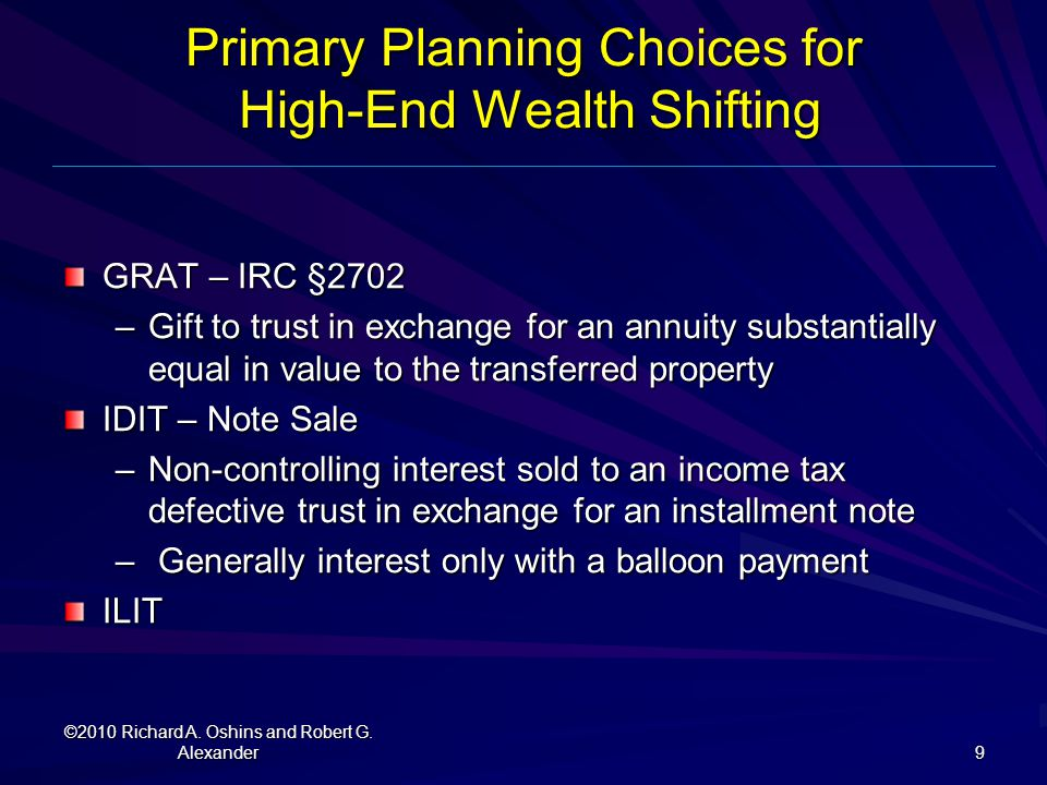 Primary Planning Choices for High-End Wealth Shifting
