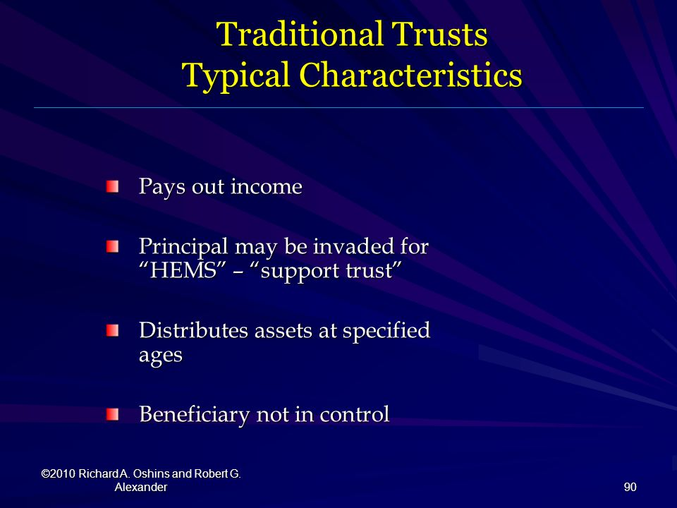 Traditional Trusts Typical Characteristics