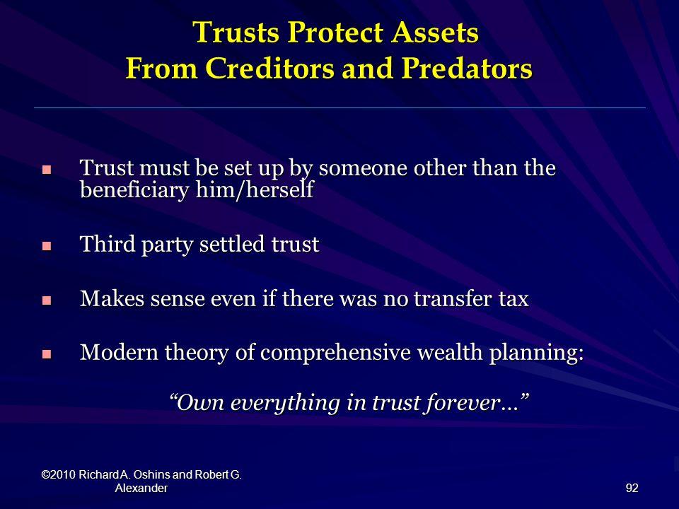 Trusts Protect Assets From Creditors and Predators
