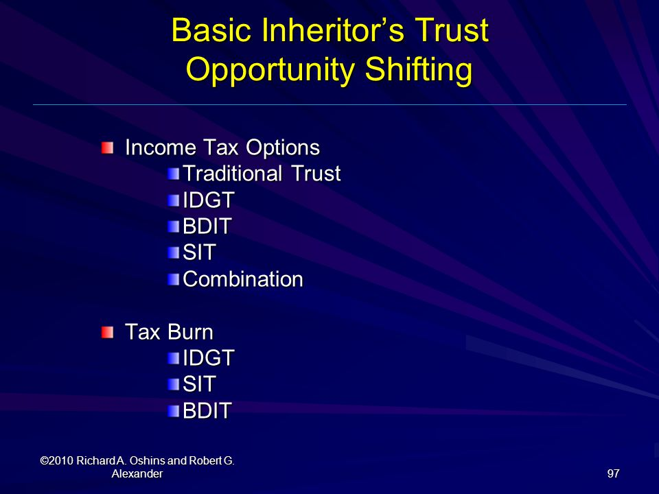 Basic Inheritor's Trust Opportunity Shifting