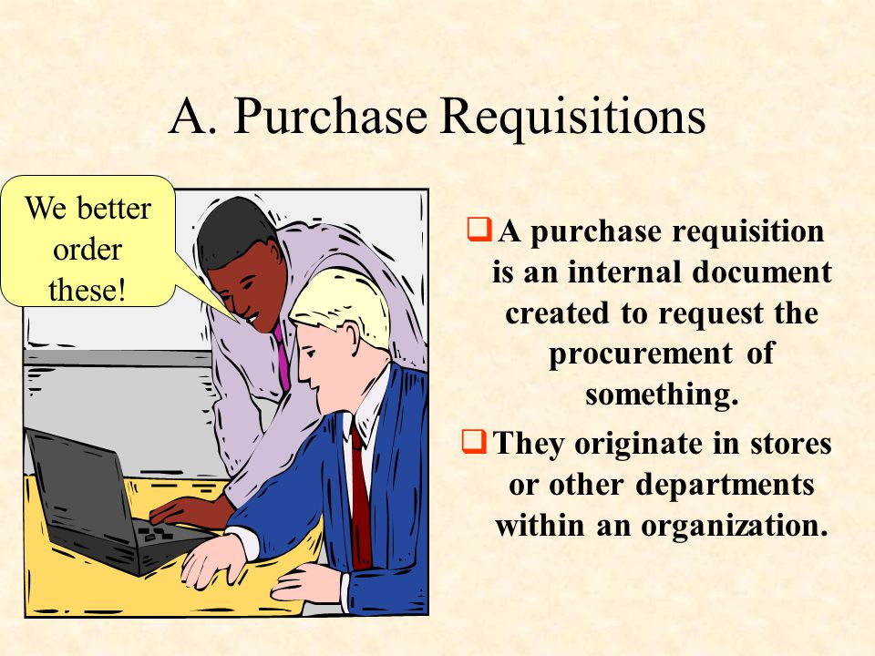 A. Purchase Requisitions