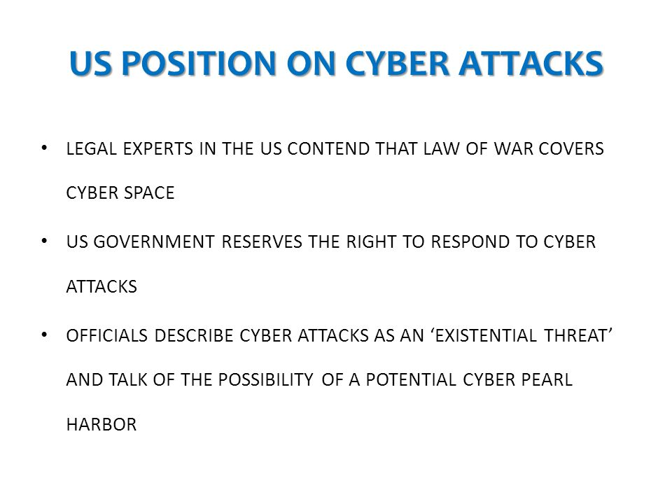 US POSITION ON CYBER ATTACKS
