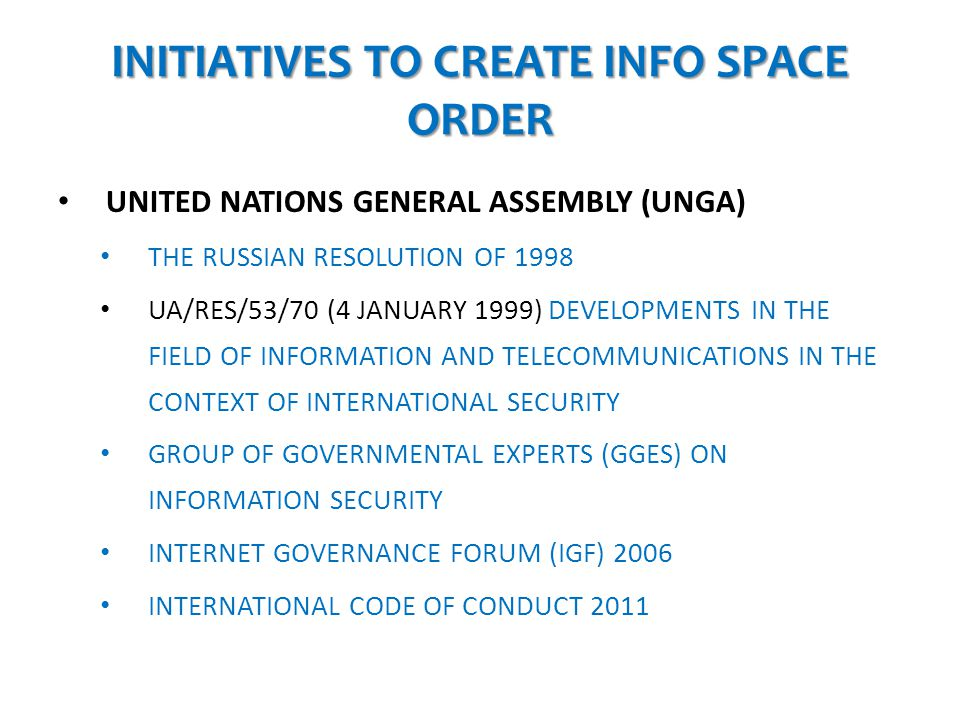 INITIATIVES TO CREATE INFO SPACE ORDER