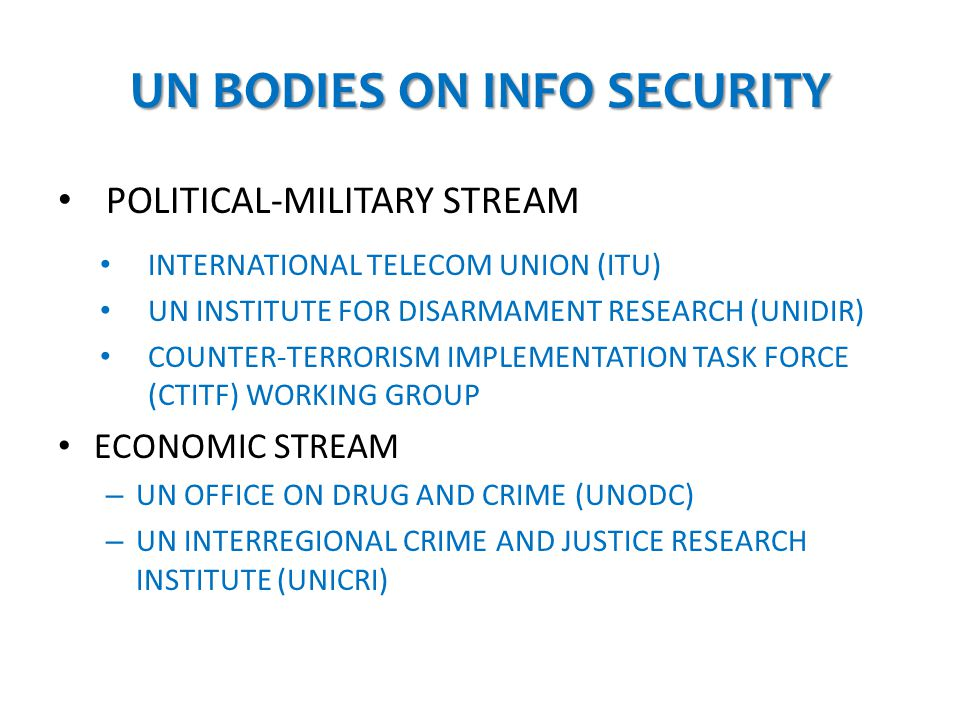 UN BODIES ON INFO SECURITY