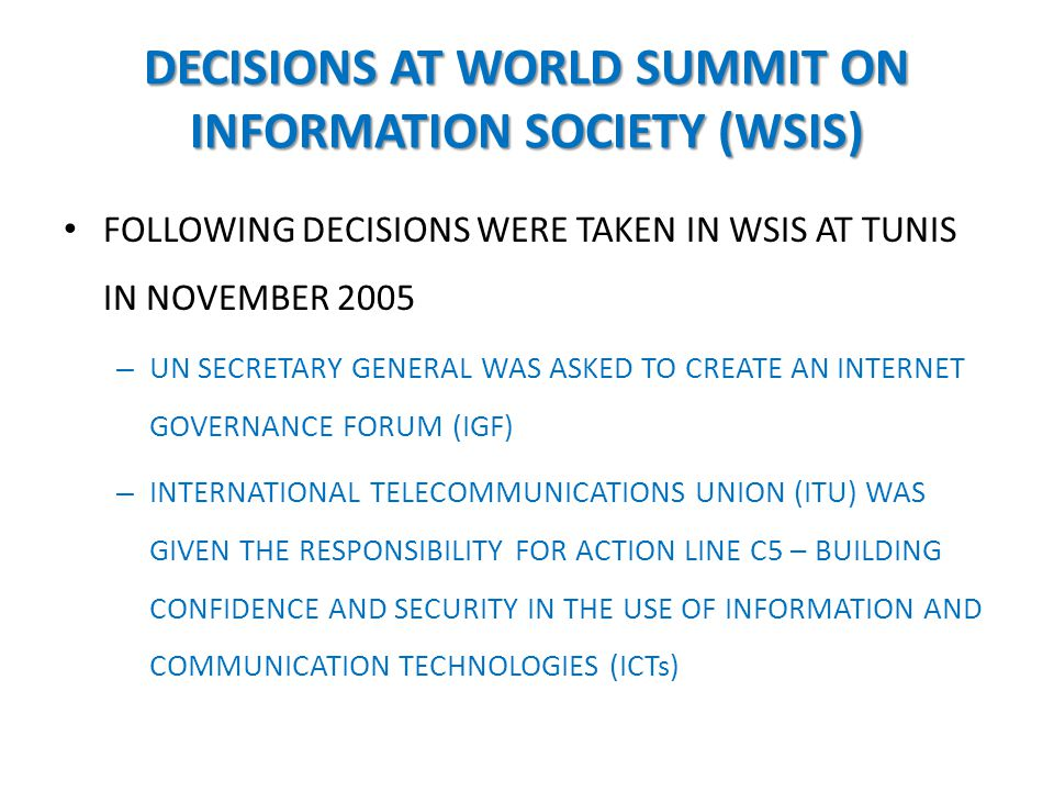 DECISIONS AT WORLD SUMMIT ON INFORMATION SOCIETY (WSIS)