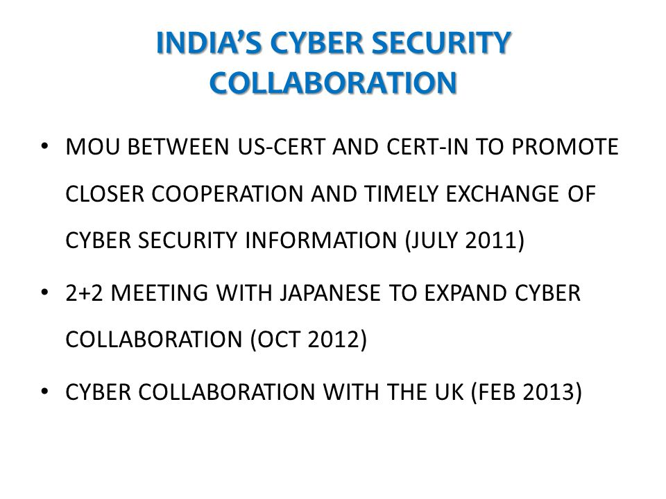 INDIA'S CYBER SECURITY COLLABORATION