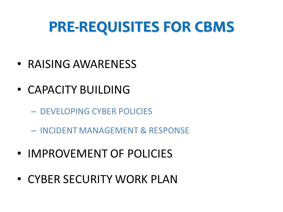PRE-REQUISITES FOR CBMS