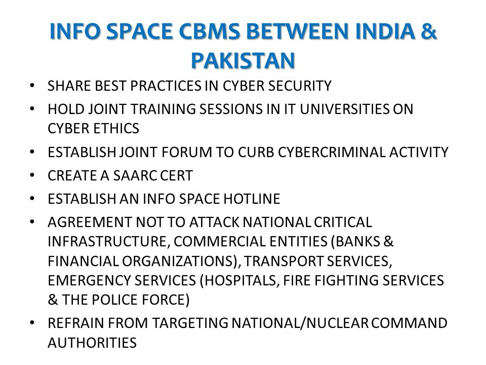INFO SPACE CBMS BETWEEN INDIA & PAKISTAN