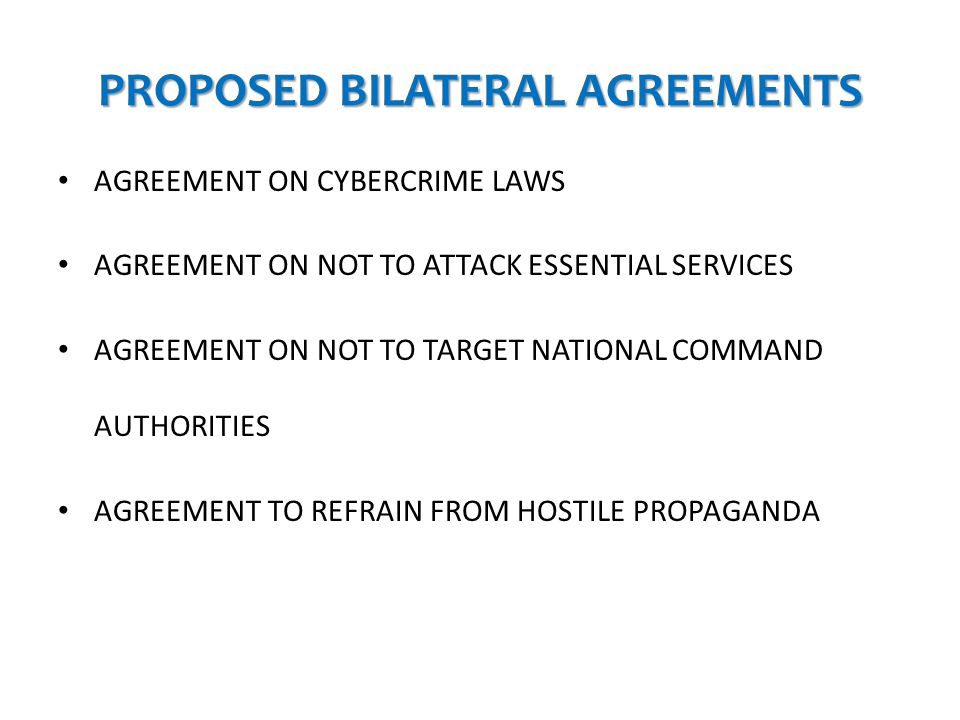 PROPOSED BILATERAL AGREEMENTS