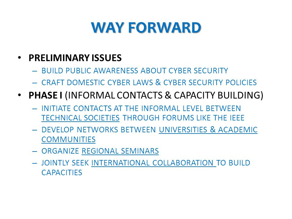 WAY FORWARD PRELIMINARY ISSUES