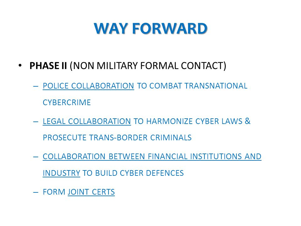 WAY FORWARD PHASE II (NON MILITARY FORMAL CONTACT)