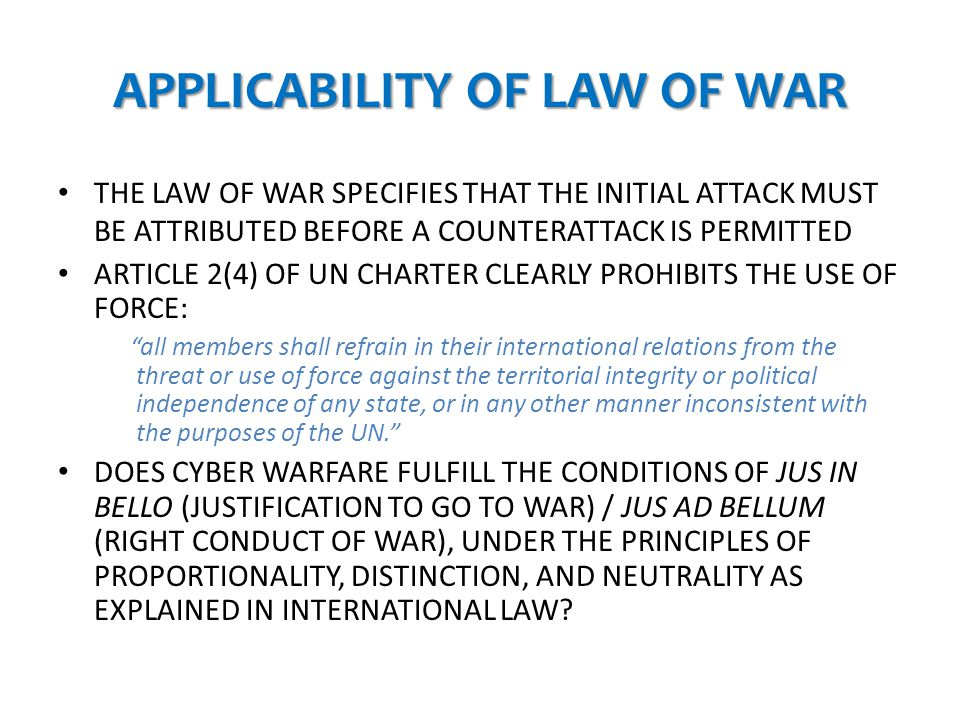 APPLICABILITY OF LAW OF WAR